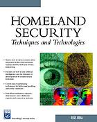 Homeland security : techniques and technologies