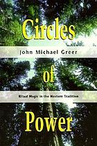 Circles of power : ritual magic in the western tradition