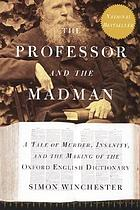 Book cover: The professor and the madman