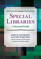 Special libraries : a survival guide