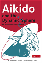 Aikido and the dynamic sphere : an illustrated introduction