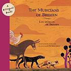 The musicians of Bremen = Los músicos de Bremen