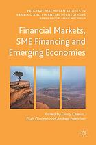 Financial markets, SME financing and emerging economies