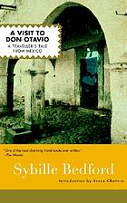 A visit to Don Otavio : a traveller's tale from Mexico