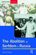 The abolition of serfdom in Russia, 1762-1907