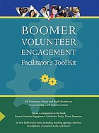 Boomer volunteer engagement : facilitator's tool kit