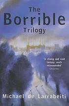 The Borrible trilogy