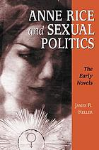 Anne Rice and sexual politics : the early novels