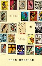 Birds in fall : a novel