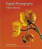Digital photography : a basic manual