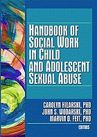Handbook of Social Work in Child and Adolescent Sexual Abuse cover image