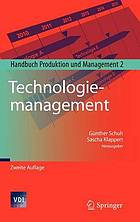 Handbuch Produktion und Management 2. Technologiemanagement