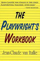 The playwright's workbook.