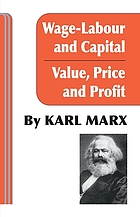 Wage-labour and capital & Value, price, and profit