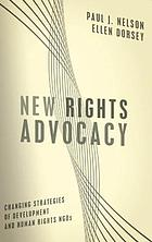 New rights advocacy : changing strategies of development and human rights NGOs