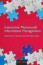 Multimodal Interactive Systems Management.