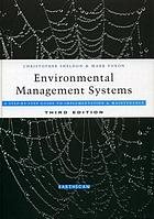 Environmental management systems : a step-by-step guide to implementation and maintenance