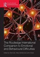 The Routledge international companion to emotional and behavioural difficulties