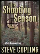 The shooting season