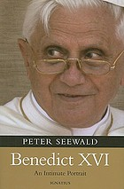 Benedict XVI : an intimate portrait