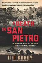 A death in San Pietro : the untold story of Ernie Pyle, John Huston, and the fight for Purple Heart Valley
