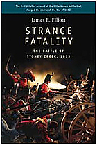 Strange fatality : the Battle of Stoney Creek, 1813