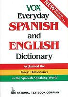 VOX Everyday Spanish and English dictionary : English-Spanish/Spanish-English