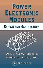 Power electronic modules : design and manufacture