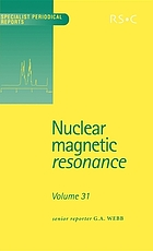 Nuclear magnetic resonance. Volume 30, A review of the literature published between June 1999 and May 2000 / G.A. Webb ; Reporters : AE Aliev [and others].