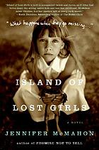 Island of lost girls : a novel