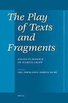 The play of texts and fragments : essays in honour of Martin Cropp