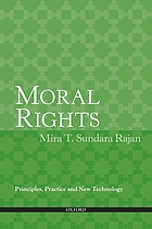 Moral rights : principles, practice and new technology
