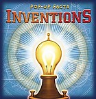 Inventions : discover a world of ingenuity