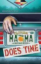 Mama does time : a Mace Bauer mystery