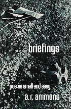 Briefings; poems small and easy