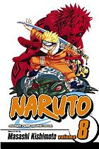 Naruto. Vol. 8, Life-and-death battles
