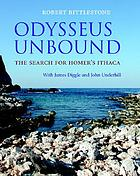 Odysseus unbound : the search for Homer's Ithaca