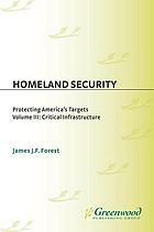 Homeland security : protecting America's targets