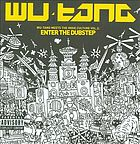 Wu-Tang meet the indie culture. Vol. 2, Enter the dubstep
