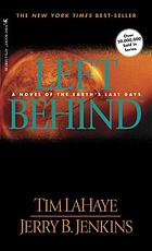 Left behind : a novel of the earth's last days