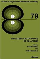 Structure and dynamics of solutions