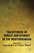 Trajectories of female employment in the Mediterranean