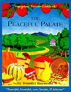 The peaceful palate : fine vegetarian cuisine
