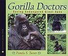 Gorilla doctors : saving endangered great apes