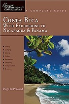 Costa Rica : a complete guide : with excusions to Nicaragua & Panama