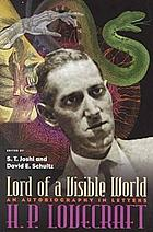 Lord of a visible world : an autobiography in letters