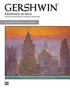 Rhapsody in blue : for piano solo and orchestra (arr. for second piano)