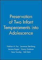 The preservation of two infant temperaments into adolescence