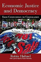 Economic justice and democracy : from competition to cooperation