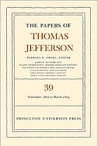 The papers of Thomas Jefferson. Volume 39, 13 November 1802 to 3 March 1803